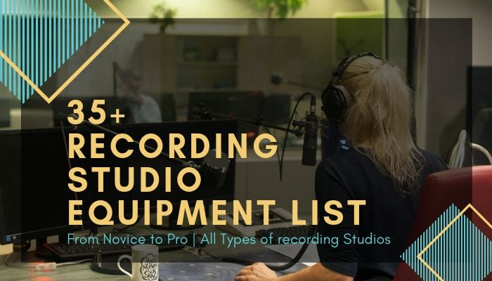 35 recording studio EQUIPMENT list