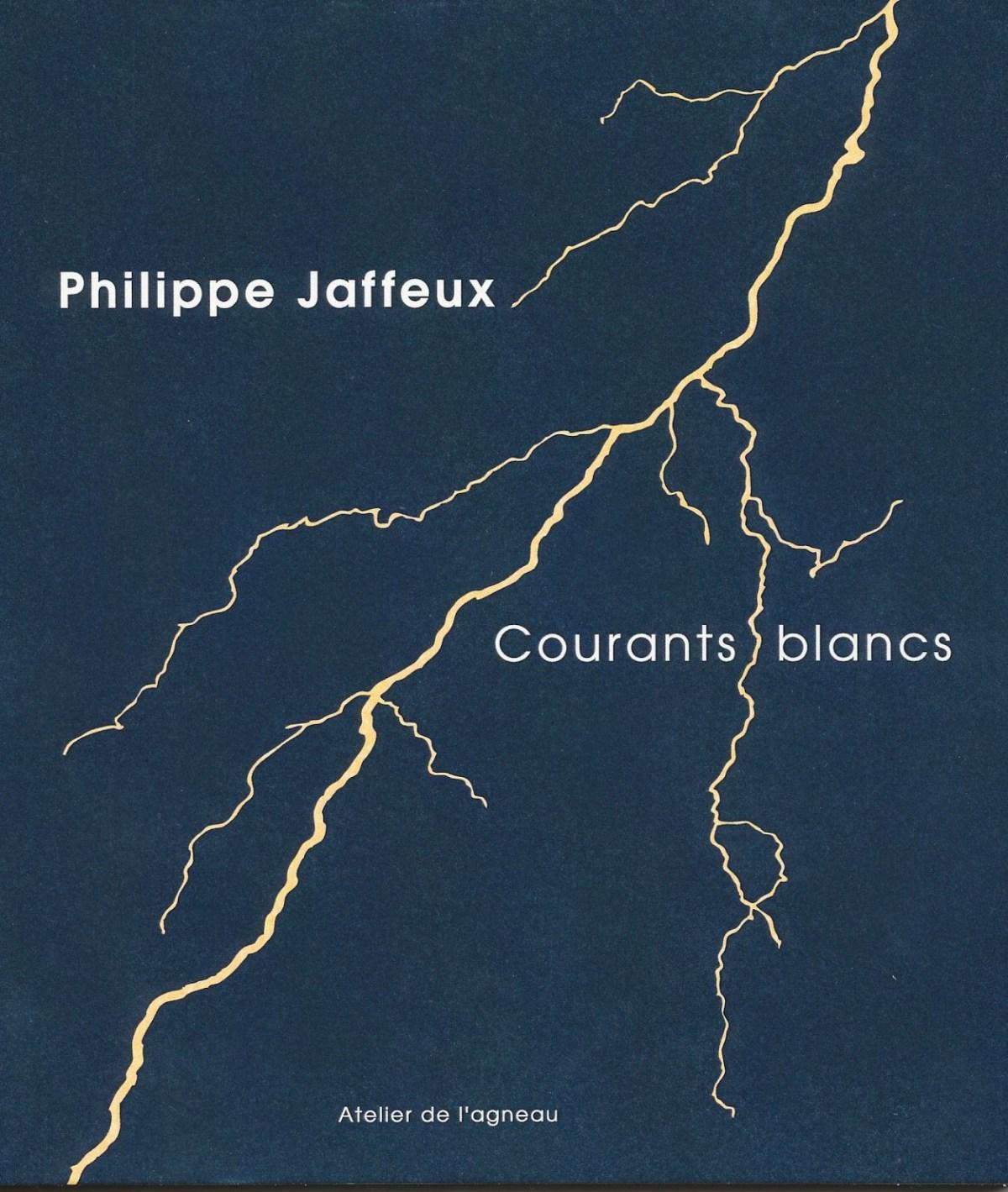 Courants blancs Philippe Jaffeux Atelier de l'agneau, 16 €