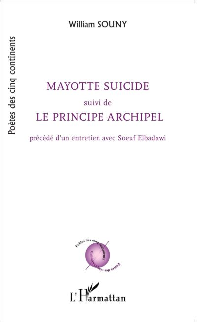 Mayotte suicide, L'Harmattan ,70 pages, 10.50€