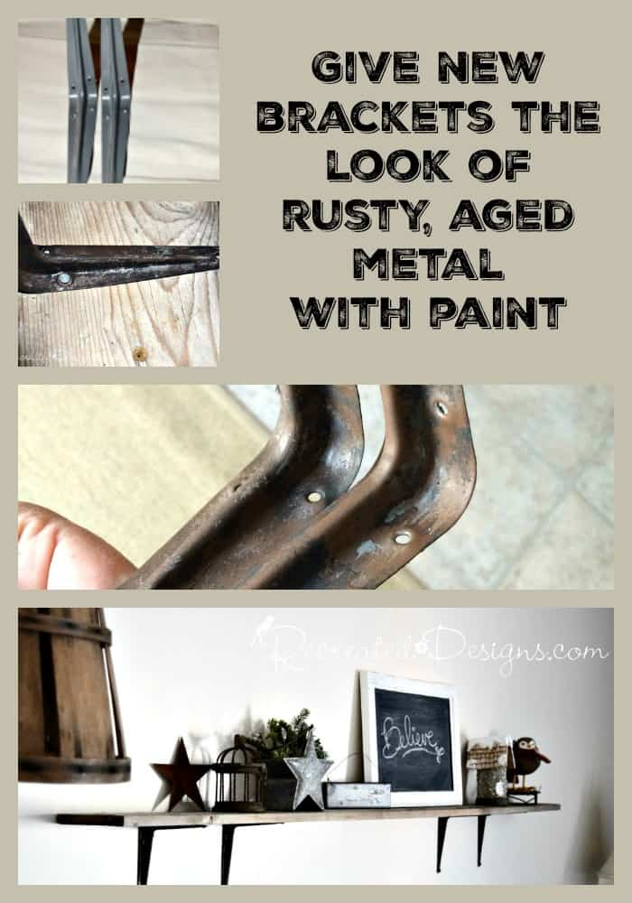 Painting New Brackets To Look Like Rusted Metal Recreated Designs