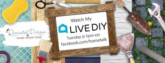 Hometalk and Recreated Designs Facebook Live