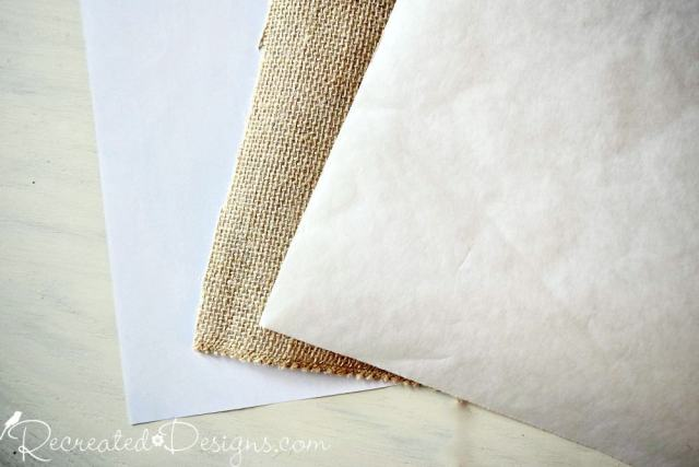 sheets of paper, burlap and freezer paper