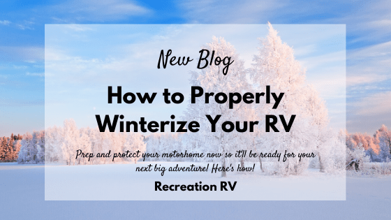 How to Properly Winterize Your RV