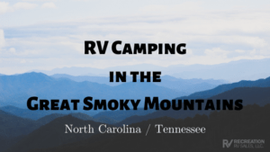 Utah RV Dealer discusses RV Camping in the Smoky Mountains