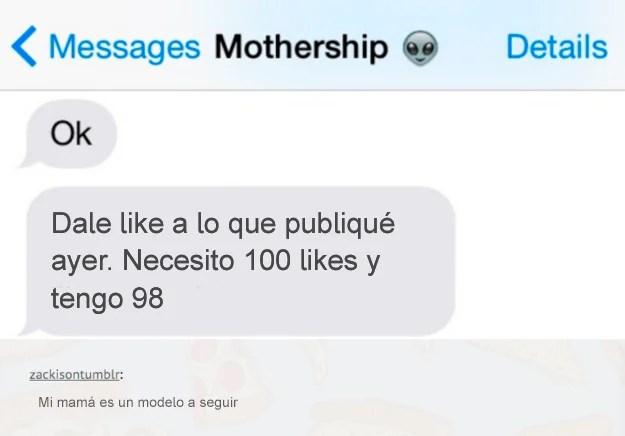 mensaje mamá precisa cien likes