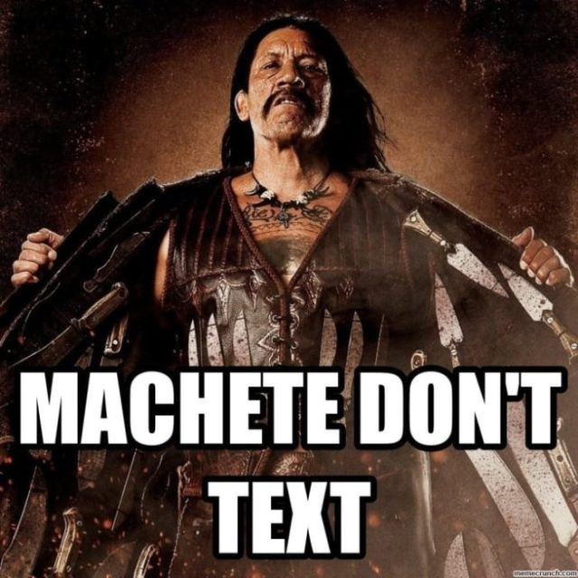 machete dont text
