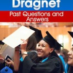 Dragnet Past Questions and Answers PDF (Download 2019 Latest Version Here!)