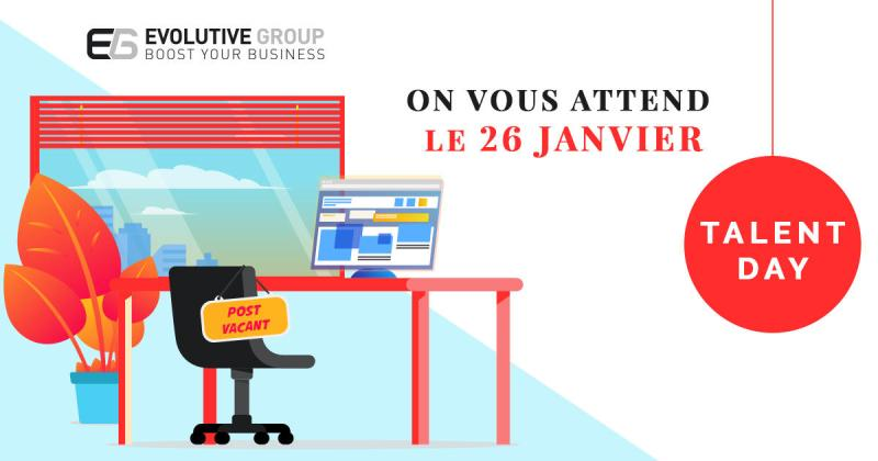 TALENT DAY  —  Evolutive Group // recrute