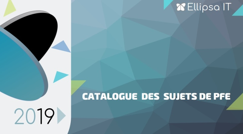 Catalogue des Stages PFE :: proposé par ELLIPSA