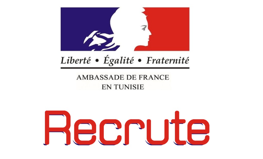 Ambassade de France en Tunisie  /  recrute