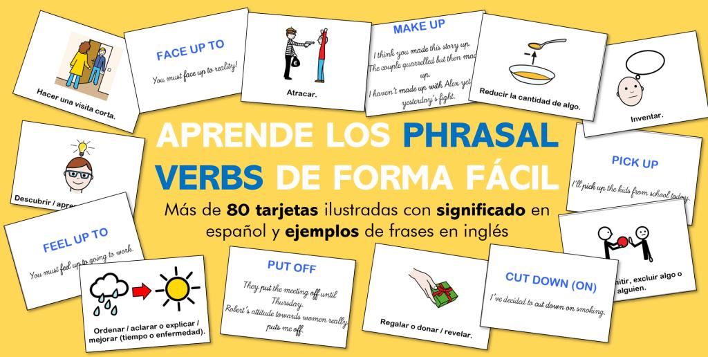 Aprende los PHRASAL VERBS de forma FÁCIL (Más de 80 tarjetas ilustradas)  [B1-B2]
