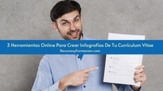 3 Herramientas Online Para Crear Infografías De Tu Currículum Vitae