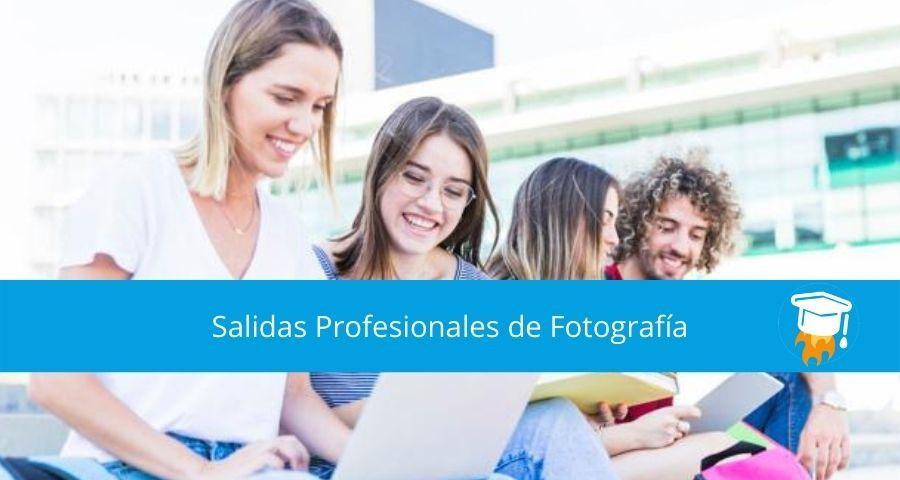 salidas profesionales de estudiar fotografía