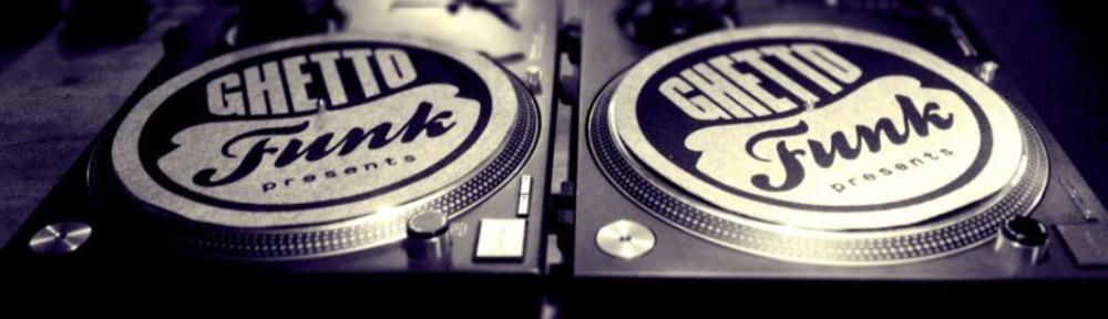 ghetto funk (1)