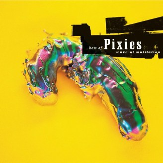 Wave of Multilation- Best of Pixies
