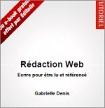 Rédaction web – Écrire pour être lu et référencé – Gabrielle Denis – Editoile