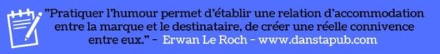 redaction decalee Erwan Le Roch - www.danstapub.com