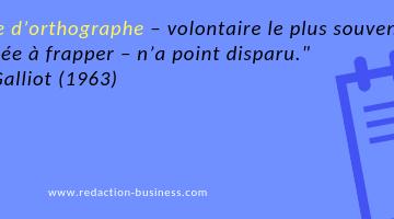 faute orthographe volontaire citation Marcel Galliot
