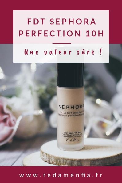 Fond de teint Sephora perfection 10h