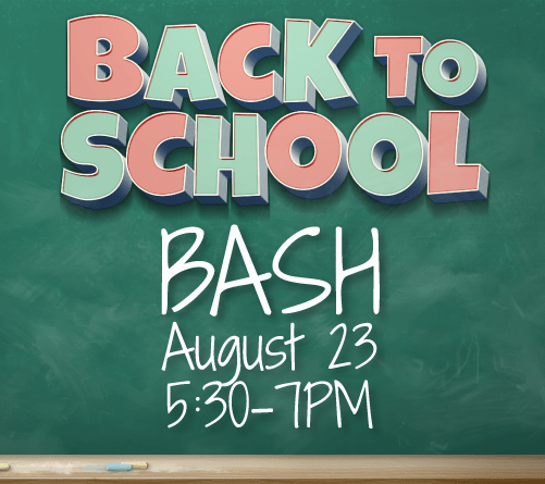 Back to School Bash August 23