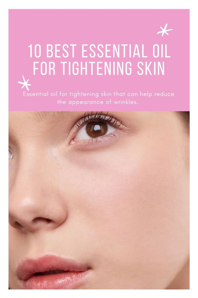 10-best-essential-oil-for-tightening-skin-3090727