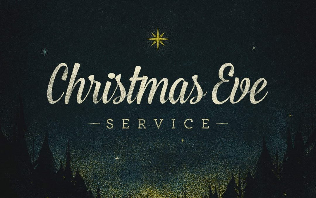 Christmas Eve Services.Christmas Eve Services Red Bluff Vineyard