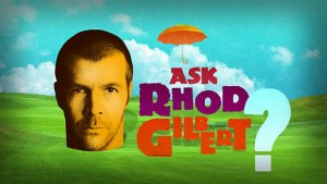 Ask Rhod Gilbert