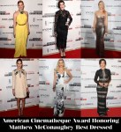 Who Was Your Best Dressed At The American Cinematheque Award Honoring Matthew McConaughey?