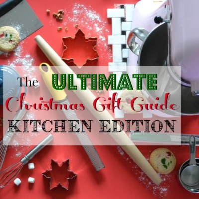 Christmas Gift Guide – Kitchen Edition