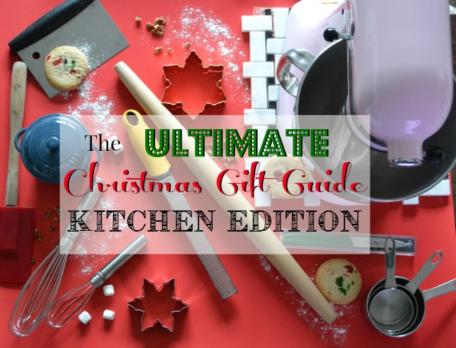 Christmas Gift Guide Kitchen Editino