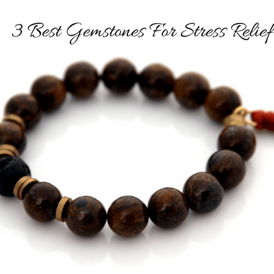 3 best gemstones for stress relief