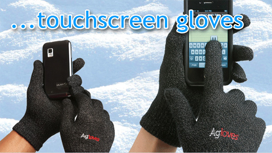 Agloves let you operate your touchscreen while keeping your hands warm.