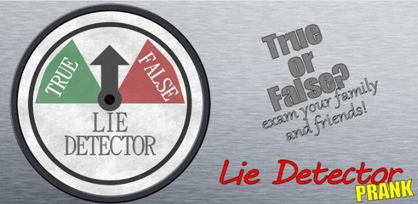 Lie Detector – your phone as a truth telling prank master