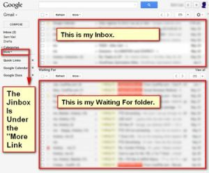 My Gmail Inbox With The Inbox, Waiting For Folder and Jinbox