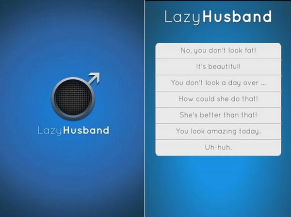 LazyHusband App – Now's a great time to find out if the wife has a sense of humor
