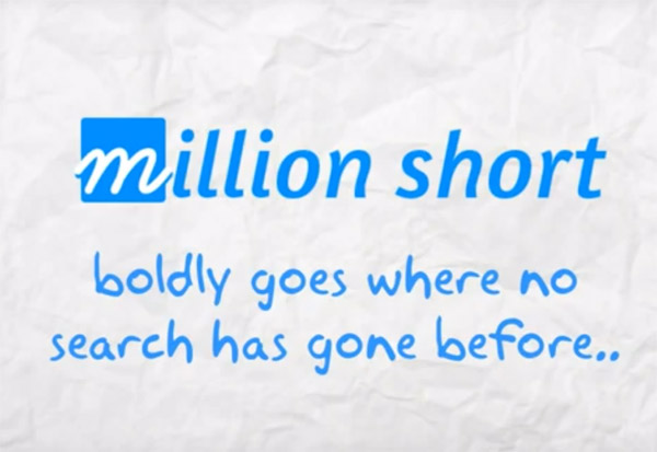 Million Short Search Engine – See what the regular search engines have been hiding from you.