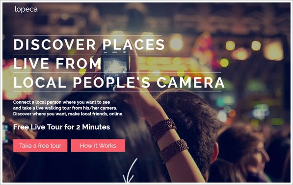 Lopeca – hire a local guide and their camera phone for a remote vacation