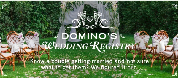 Domino Domino's Pizza Wedding Registry – give the perfect gift to the new couple