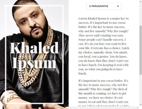 Khaled Ipsum – this text generator is a major key to success