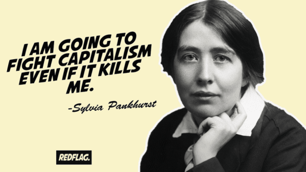 Sylvia Pankhurst: fighter for working class women