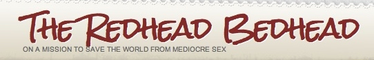 "Website banner reading The Redhead Bedhead in a handwriting-style font with ""on a mission to save the world from mediocre sex"" beneath it in plain text"