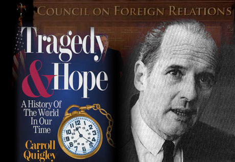 Mondialisme et USA: Derrière le Deep State – Le Bilderberg, la Commission Trilatérale et le Council on Foreign Relations 1625cfrquigley