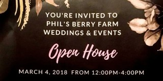 Phil's Berry Farm Weddings and Special Events Open House