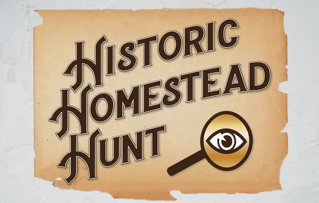 Historic Homestead Hunt