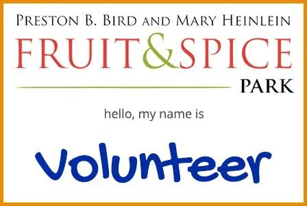 Fruit and Spice Park Volunteer