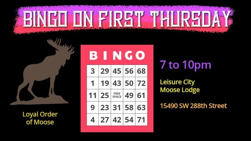 Bingo on First Thursday at the Moose Lodge in Leisure City