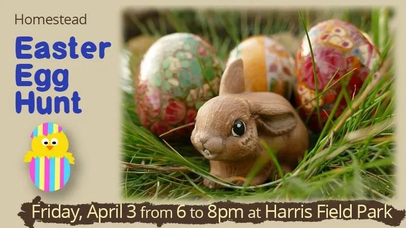 Homestead Easter Egg Hunt