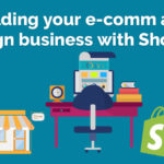 Building Your E-commerce and Design Business with Shopify