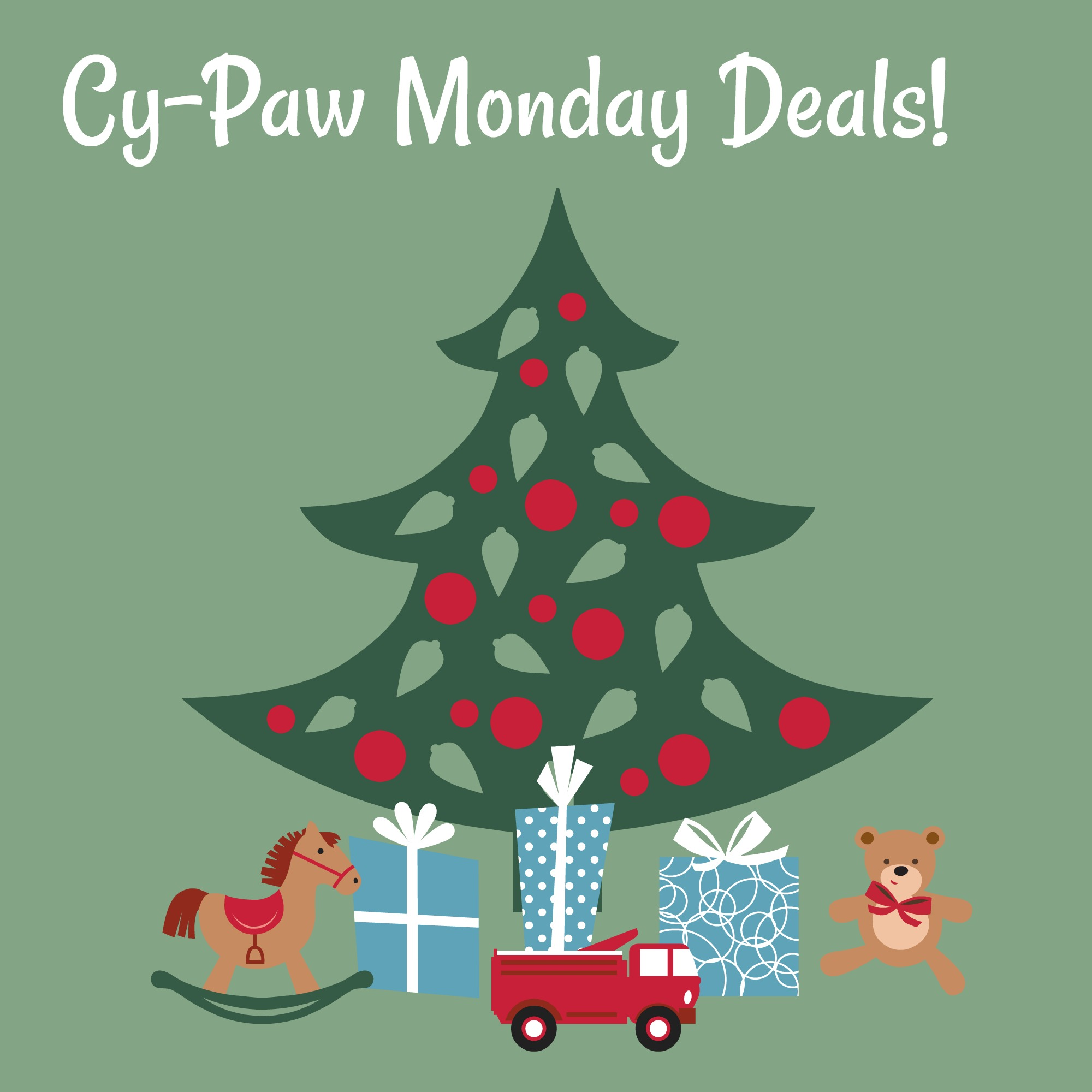 Cy-Paw Monday Deals!