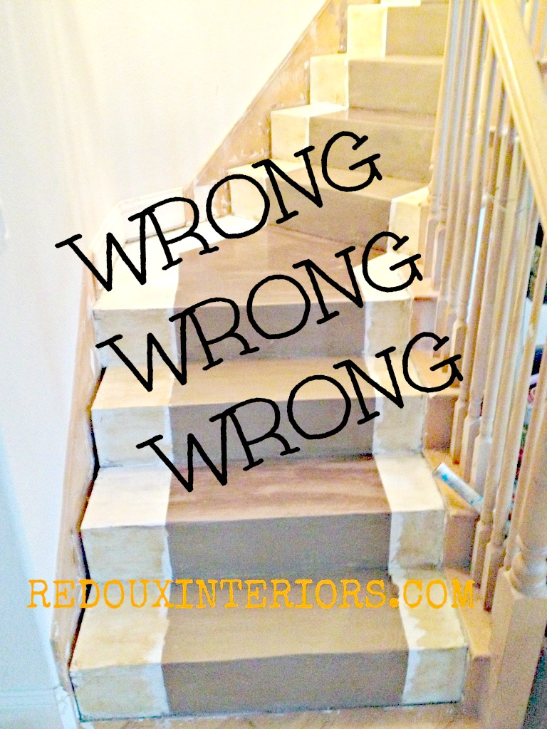 DIY Stairs Gone Wrong Redouxinteriors.jpb